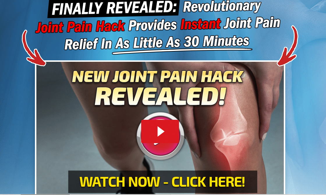Joint Pain Hack Review (2020)